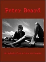 Peter Beard: Scrapbooks from Africa And Beyond артикул 1982a.